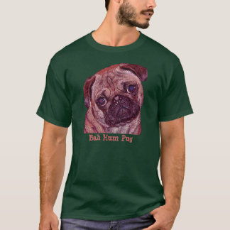 "Pug ""Bah Hum Pug"" Men's T-shirt"