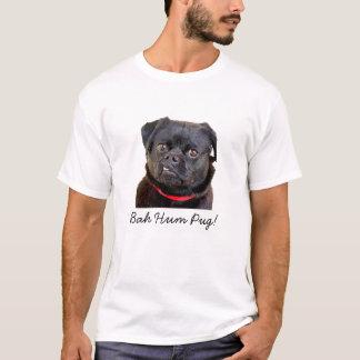 """Pug """"Bah Hum Pug!"""" T-Shirt"""