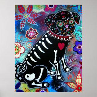 Pug  Dia de los Muertos Dog Lover Poster
