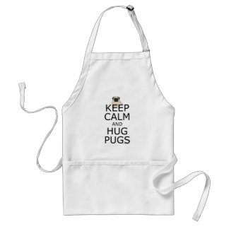 Pug Humor Keep Calm Hug Pugs Standard Apron