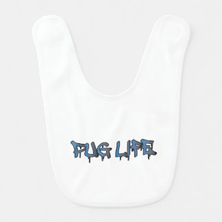 Pug Life Bib