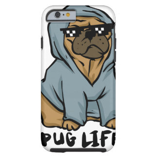 Pug life tough iPhone 6 case