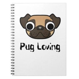 Pug Loving Notebook