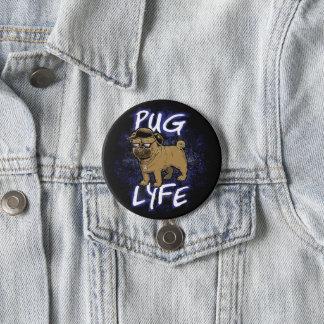 Pug Lyfe 3 Inch Round Button