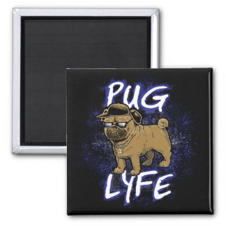 Pug Lyfe Magnet