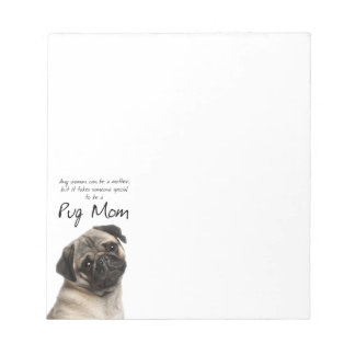 Pug Mom Note Pad