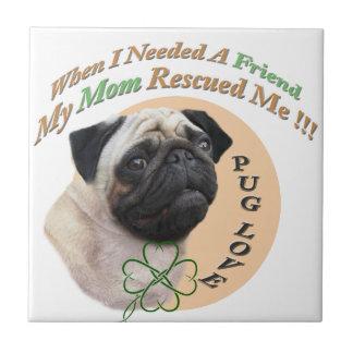 Pug Mom Rescued Me Gifts Tile
