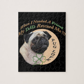 Pug My Dad Rescued Me Jigsaw Puzzle