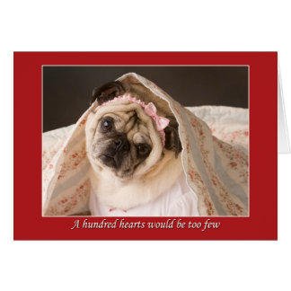 Pug Valentine A Hundred Hearts Card