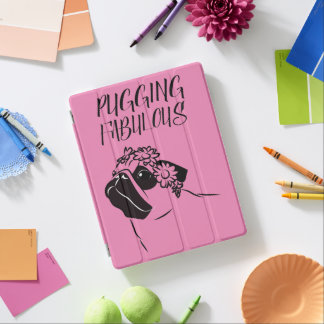 Pugging Fabulous iPad Cover