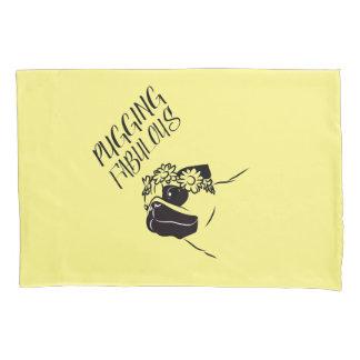 Pugging Fabulous Pillowcase