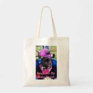 """Puggy """"Ready for Photo Shoot"""" Tote Bag"""