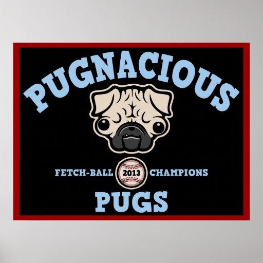 Pugnacious Pugs Poster