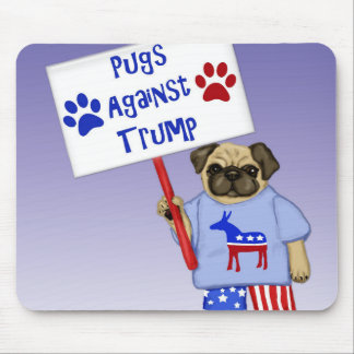Pugs against Trump Mouse Pad