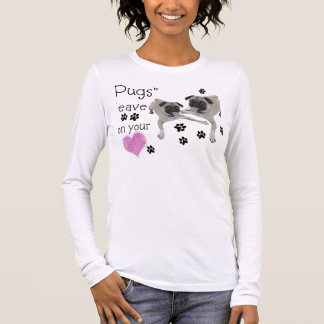 """Pugs""   leave pawprints on your heart Long Sleeve T-Shirt"