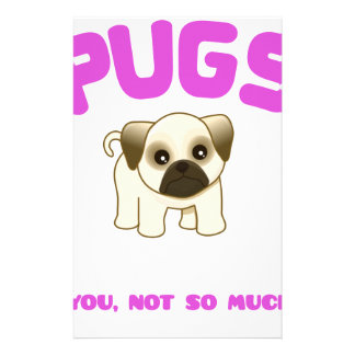 PUGS MAKE ME HAPPY YOU, NOT PINK CUSTOMIZED STATIONERY