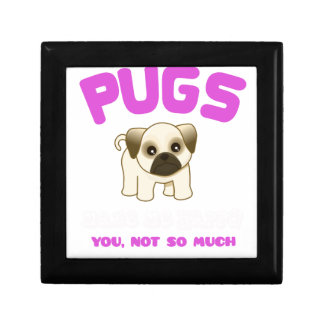 PUGS MAKE ME HAPPY YOU, NOT PINK GIFT BOX