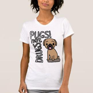 Pugs minus the drugs. T-Shirt
