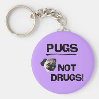 Pugs Not Drugs Keychain