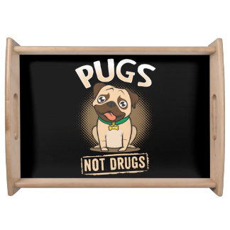 Pugs not Drugs Serving Tray