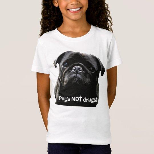 Pugs NOT drugs! T-Shirt