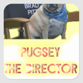 Pugsley The Director Square Sticker