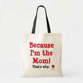 Puisque je suis la maman ! sac en toile budget