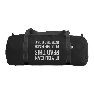 Pull Me Back Into The Boat Gym Bag