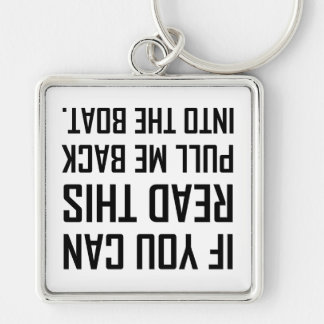 Pull Me Back Into The Boat Keychain