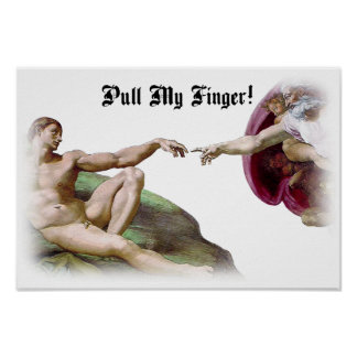 Pull My Finger Fart Humor Posters