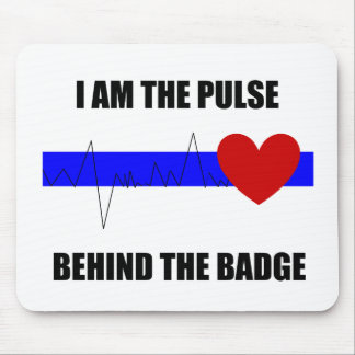 Pulse Behind the Badge Mousepad