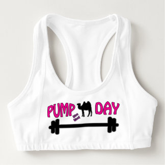 Pump Day! Fitness Humor Sports Bra