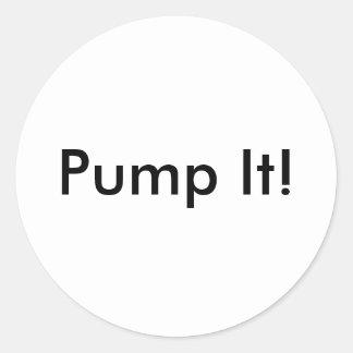 Pump It! Classic Round Sticker