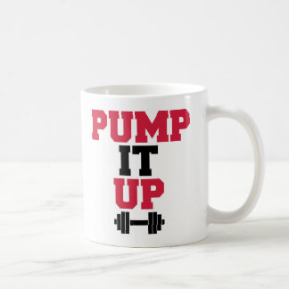 Pump It Up Gym Quote Coffee Mug