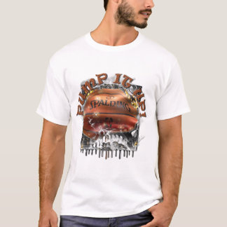 Pump it Up T-Shirt