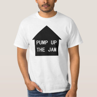 Pump Up The Jam replica T-Shirt