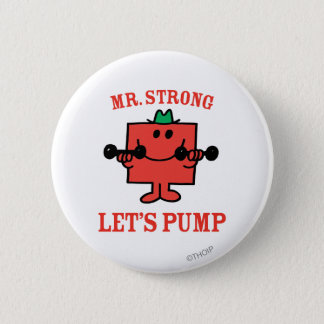 Pumping Iron With Mr. Strong 2 Inch Round Button