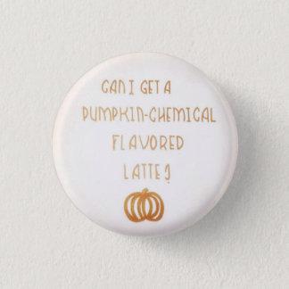 Pumpkin-Chemical Flavored 1 Inch Round Button