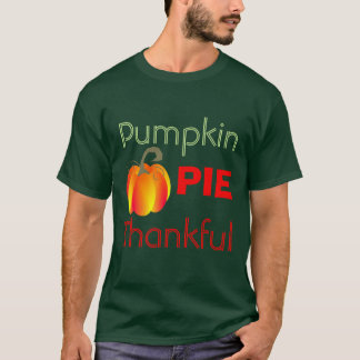 Pumpkin Pie Thankful Funny Autumnal Graphic T-Shirt