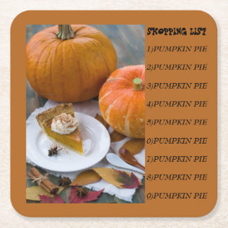 PUMPKIN PIE W/SHOPPING LIST SQUARE PAPER COASTER