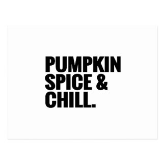 Pumpkin Spice & Chill 2 Postcard