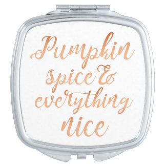 Pumpkin spice & everything nice compact mirrors
