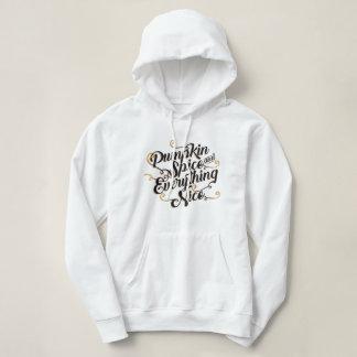 Pumpkin spice & everything nice hoodie