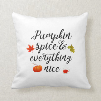 Pumpkin spice & everything nice throw pillow