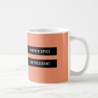 Pumpkin Spice for President! Mug! Coffee Mug