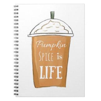 Pumpkin Spice is Life Notebook