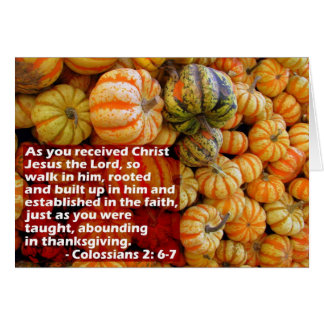 Pumpkins with Col. 2: 6-7 Greeting Card