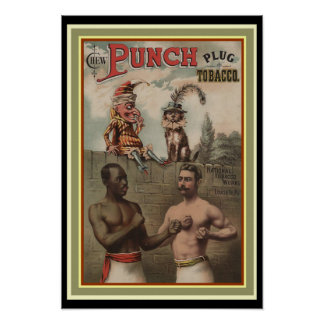 Punch Plug Tobacco Ad Poster 13 x 19