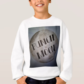 Punch The Moon products Sweatshirt