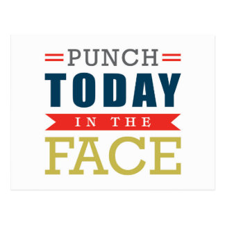 Punch Today in the Face Funny Typography Postcard